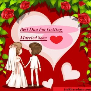 Best Dua For Getting Married Soon