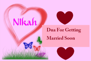 Dua For Getting Married soon