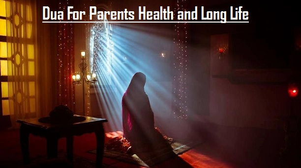 Dua For Parents Health