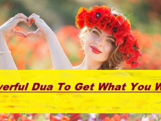 Powerful Dua To Get What You Want