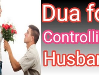 Dua To Control Husband Mind
