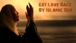 How To Make Dua For Someone To Love You