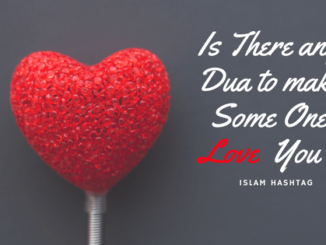 How To Make Dua For Someone You Love