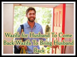 Wazifa For Husband Come Back