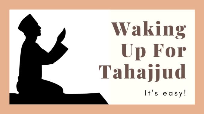 How To Offer Tahajjud